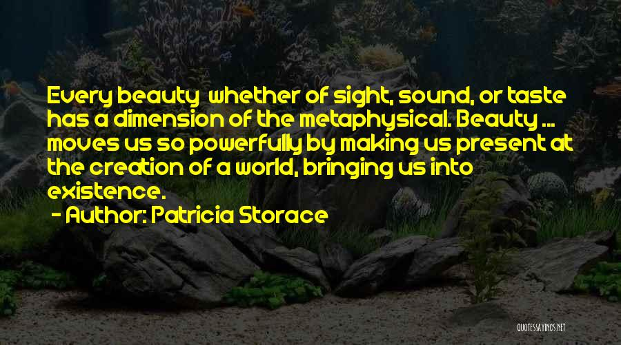 Patricia Storace Quotes 2264234