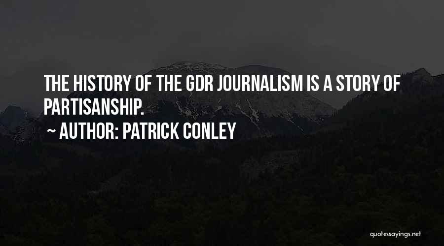 Patrick Conley Quotes 2204708