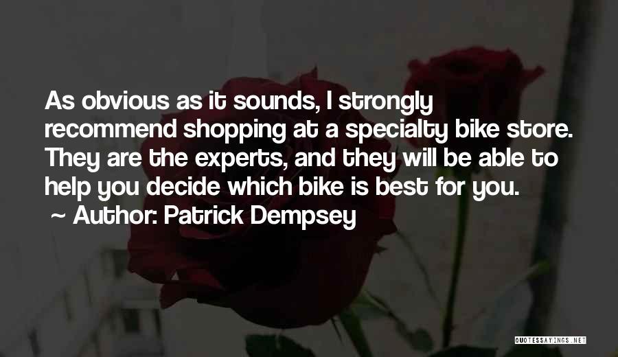 Patrick Dempsey Quotes 1471041
