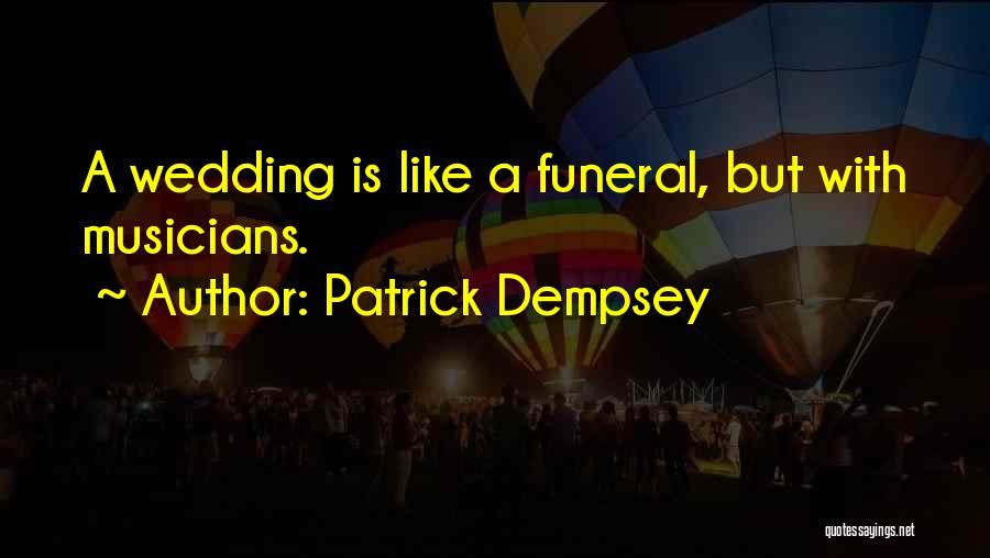 Patrick Dempsey Quotes 1834320