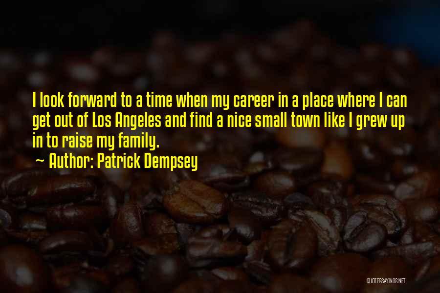 Patrick Dempsey Quotes 1958420