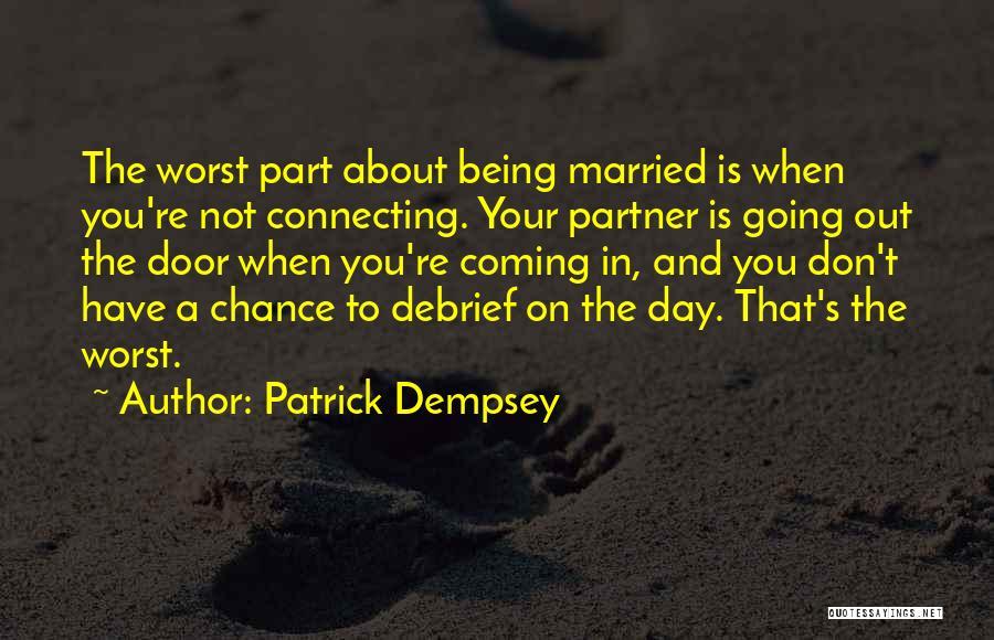 Patrick Dempsey Quotes 2065550