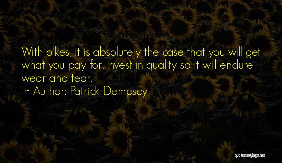 Patrick Dempsey Quotes 2154208