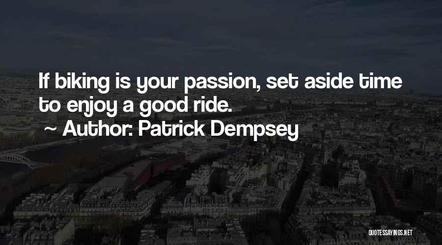 Patrick Dempsey Quotes 231311