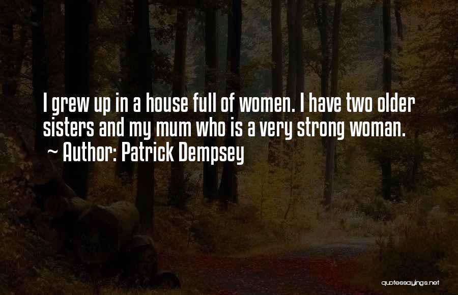 Patrick Dempsey Quotes 241587