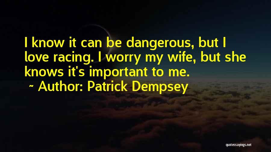 Patrick Dempsey Quotes 280366