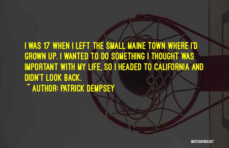 Patrick Dempsey Quotes 284688