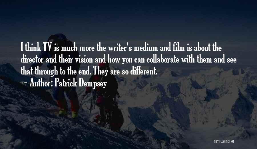 Patrick Dempsey Quotes 481569