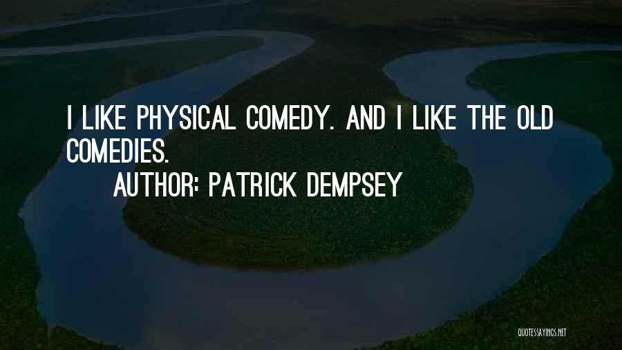 Patrick Dempsey Quotes 542363