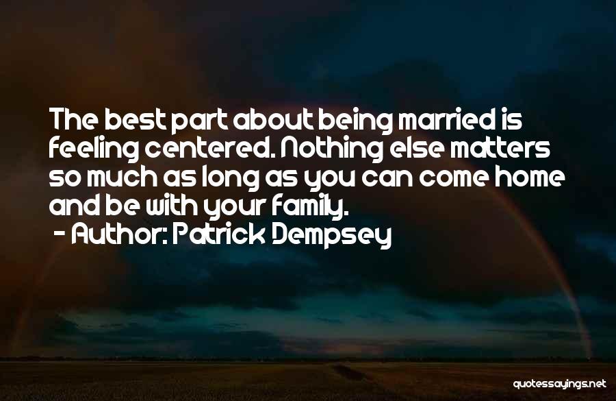 Patrick Dempsey Quotes 551079