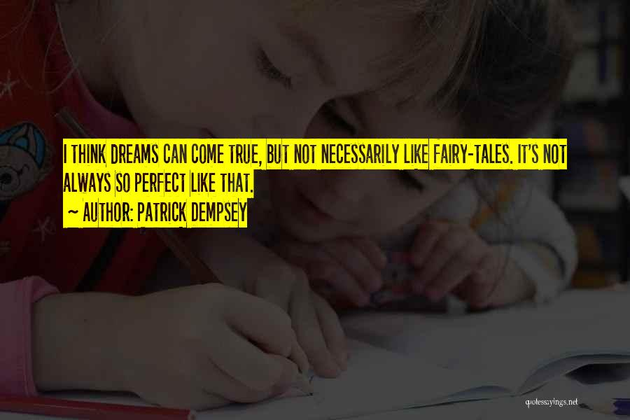 Patrick Dempsey Quotes 639226