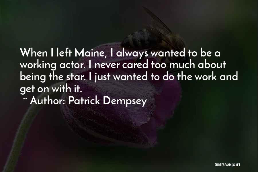 Patrick Dempsey Quotes 655953