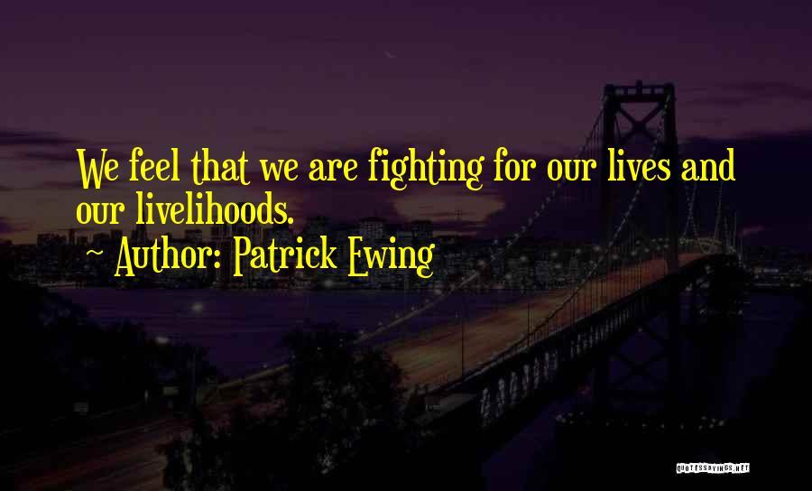 Patrick Ewing Quotes 1275569