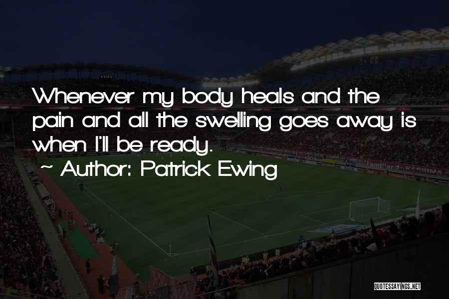 Patrick Ewing Quotes 1334118
