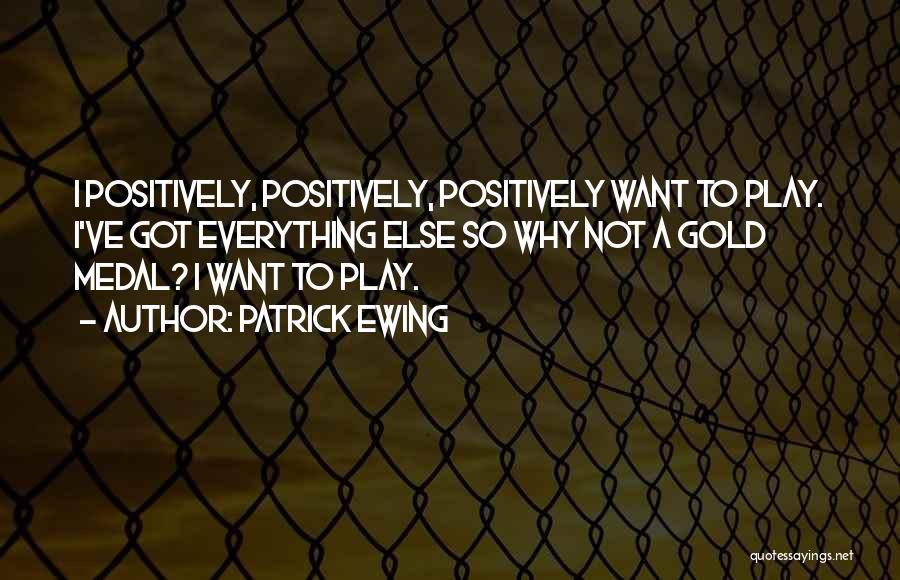 Patrick Ewing Quotes 1747716