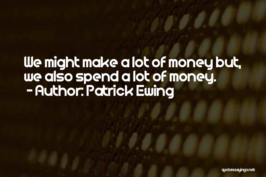 Patrick Ewing Quotes 2065958