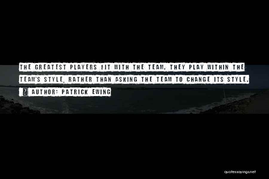 Patrick Ewing Quotes 292852