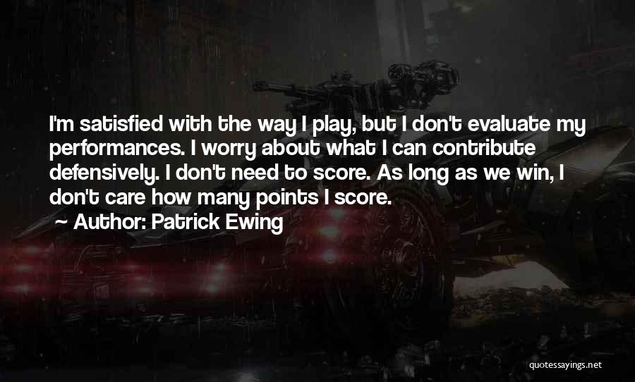 Patrick Ewing Quotes 457586