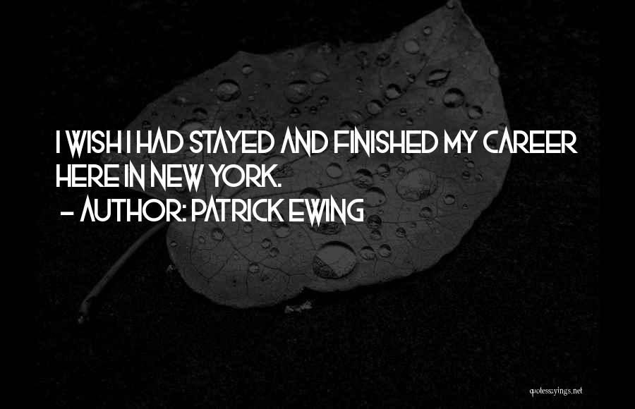 Patrick Ewing Quotes 503436