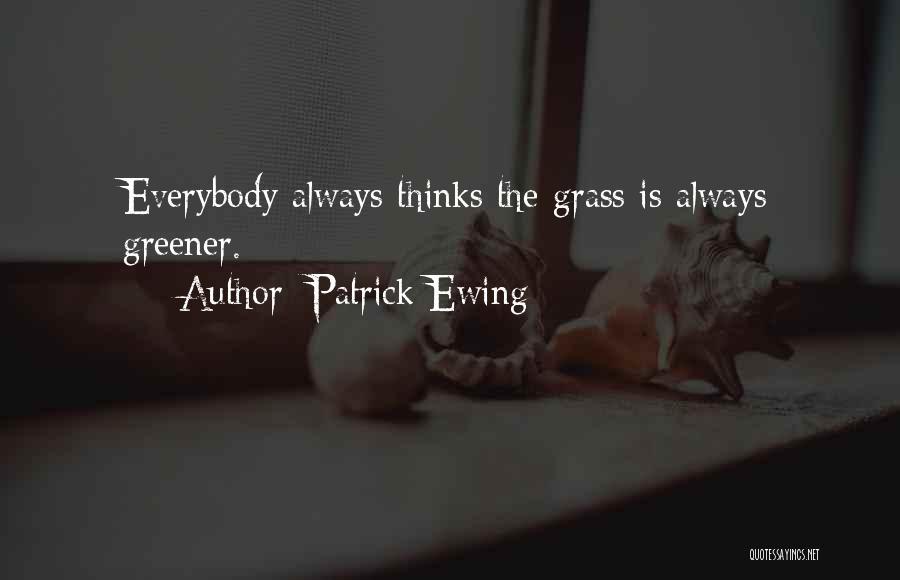 Patrick Ewing Quotes 831150