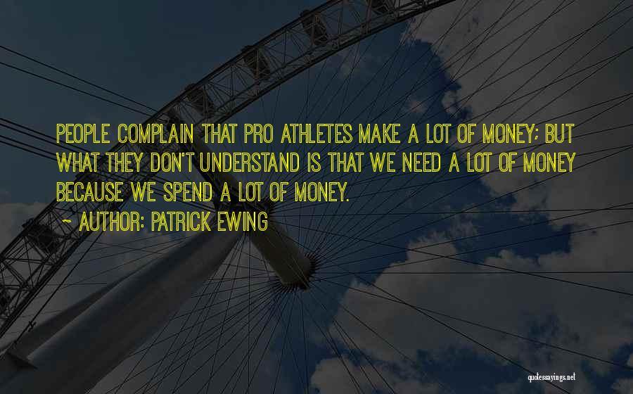 Patrick Ewing Quotes 844231