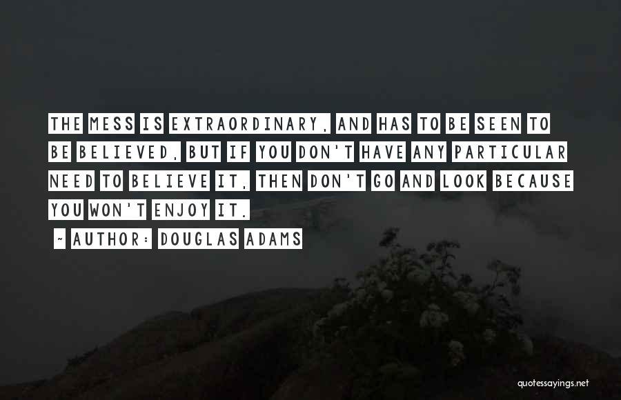 Patrick Kane Inspirational Quotes By Douglas Adams
