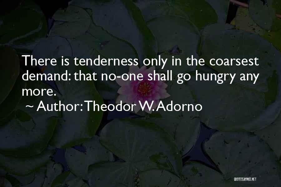 Patrick Kane Inspirational Quotes By Theodor W. Adorno