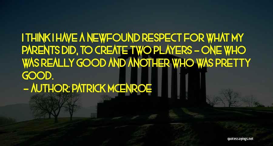 Patrick McEnroe Quotes 796588