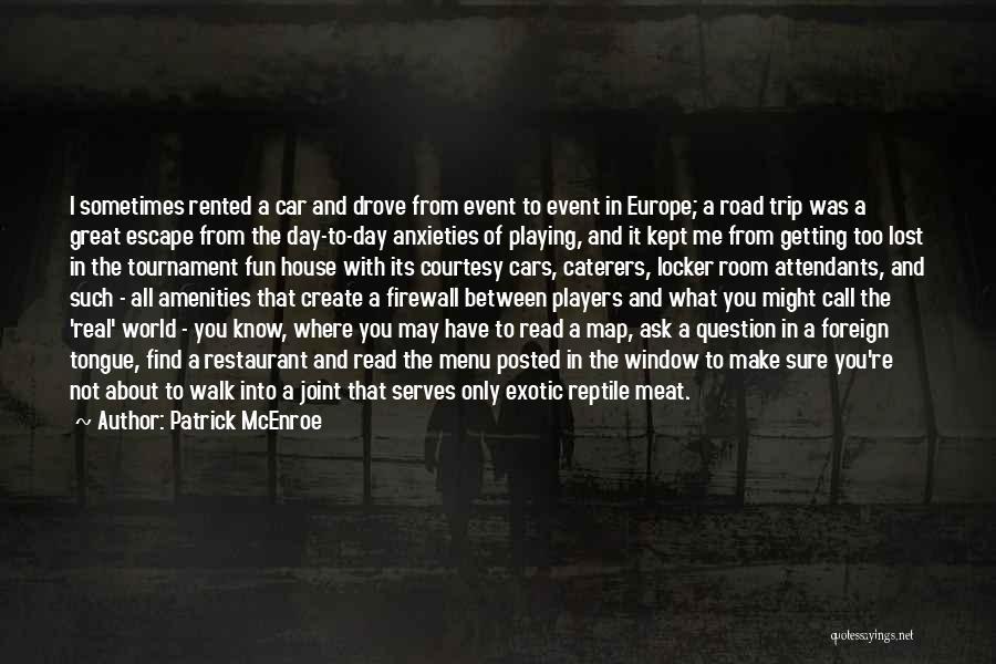 Patrick McEnroe Quotes 955477