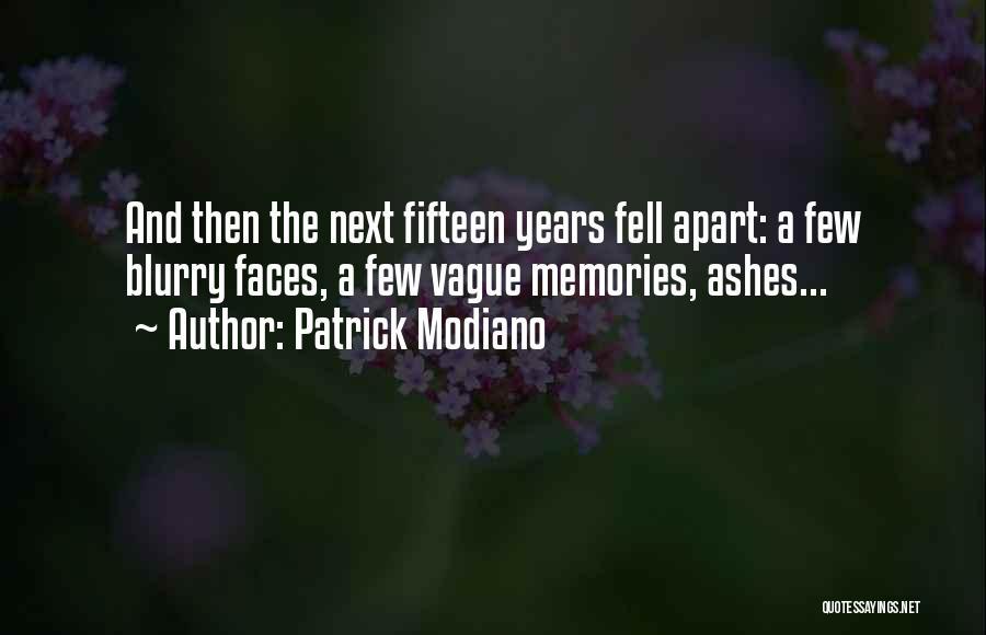 Patrick Modiano Quotes 1105294