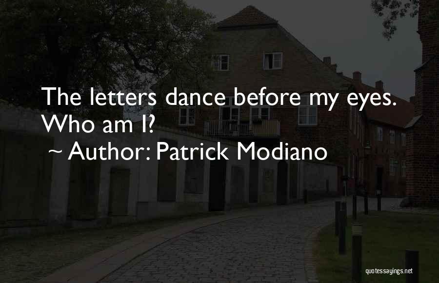 Patrick Modiano Quotes 1120582