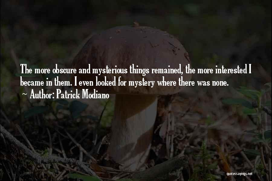 Patrick Modiano Quotes 1207430