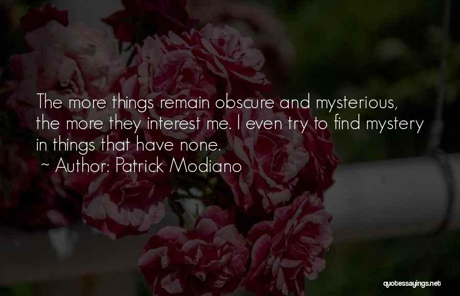 Patrick Modiano Quotes 1210100