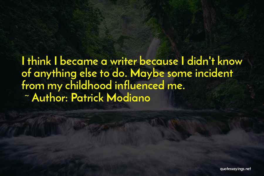 Patrick Modiano Quotes 1257903