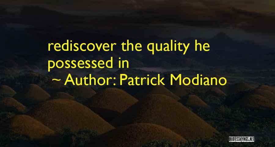 Patrick Modiano Quotes 1392033