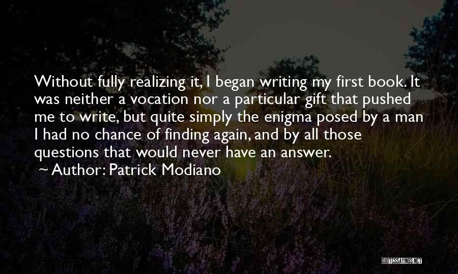 Patrick Modiano Quotes 1439706