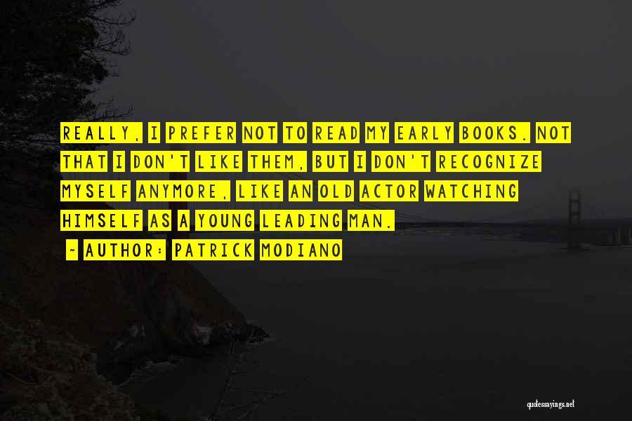 Patrick Modiano Quotes 1641235