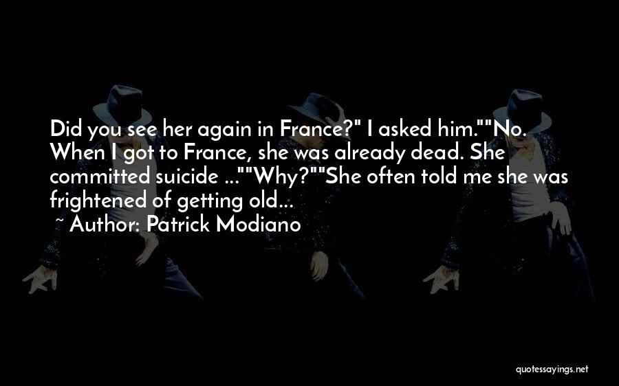 Patrick Modiano Quotes 1751600