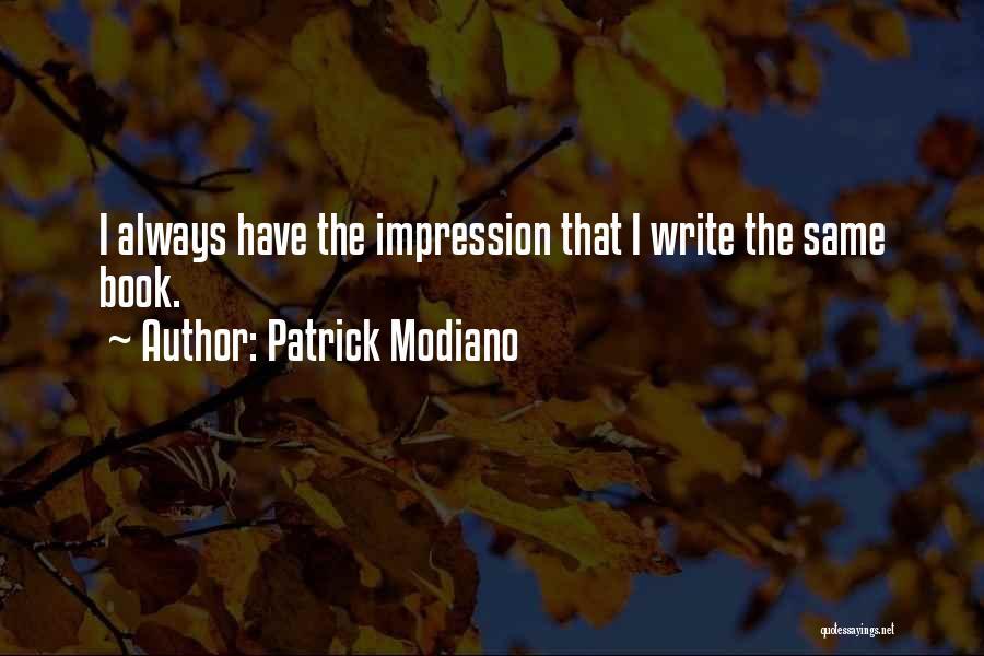 Patrick Modiano Quotes 1861074