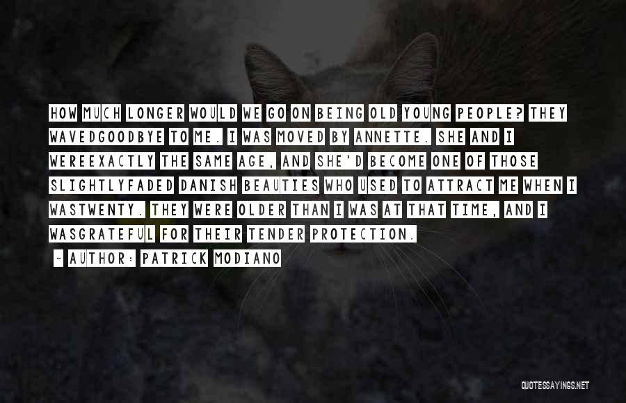 Patrick Modiano Quotes 1922814