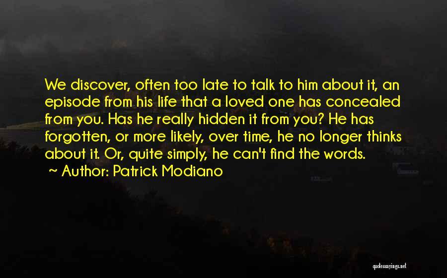 Patrick Modiano Quotes 212373