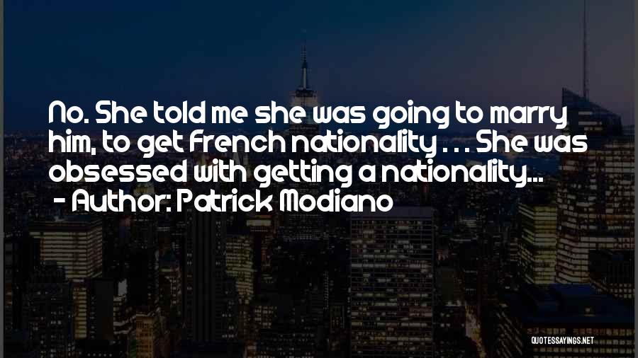 Patrick Modiano Quotes 2181198