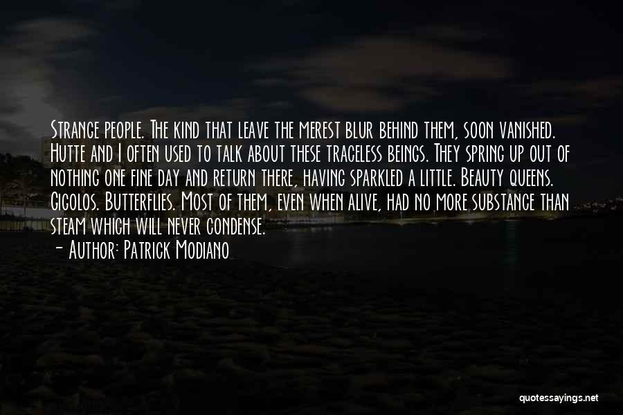 Patrick Modiano Quotes 317496