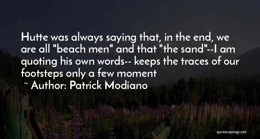Patrick Modiano Quotes 326148