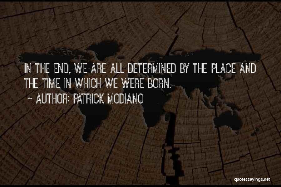 Patrick Modiano Quotes 753952