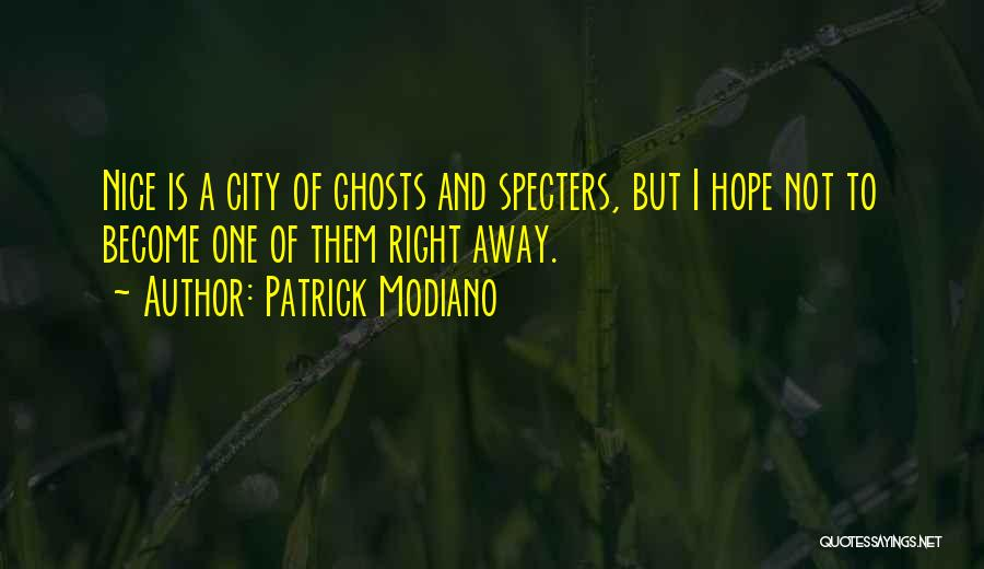 Patrick Modiano Quotes 836307