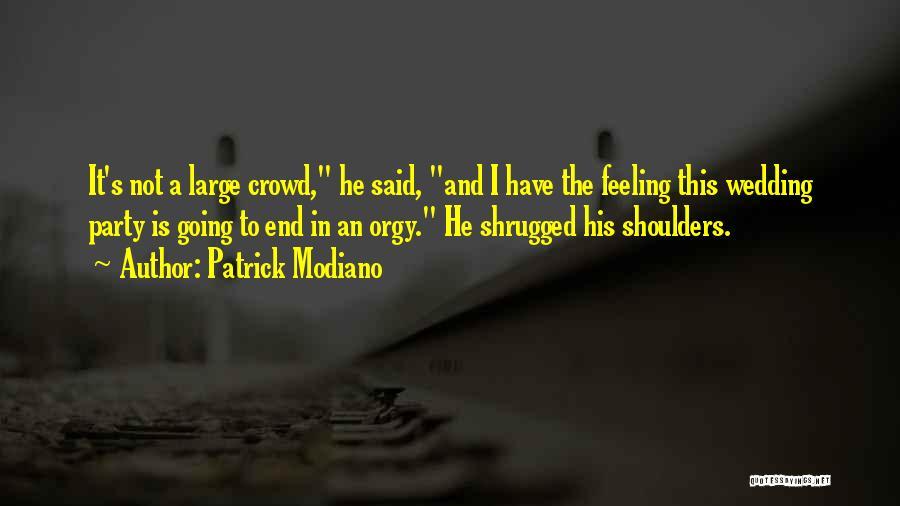 Patrick Modiano Quotes 847427