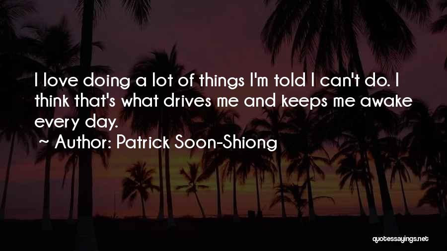 Patrick Soon-Shiong Quotes 1054911