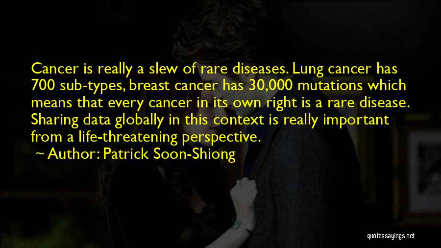 Patrick Soon-Shiong Quotes 117530