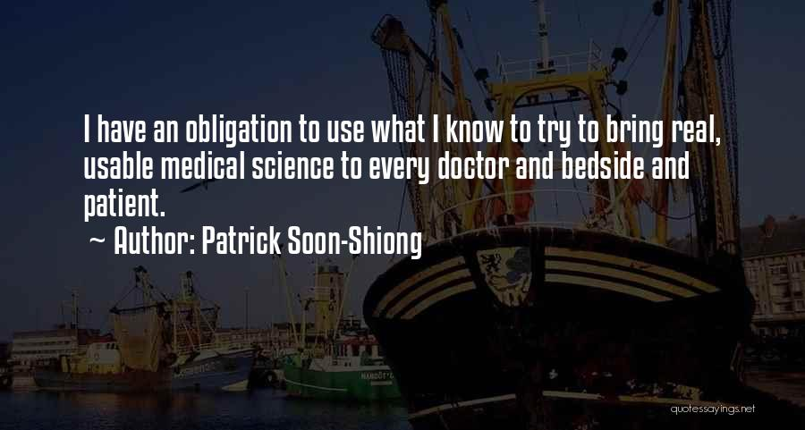 Patrick Soon-Shiong Quotes 2054585